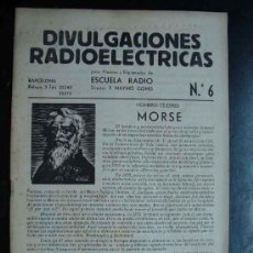 Radios antiguas: ELECTRONICA, CUADERNO NUM. 6 DIVULGACIONES RADIOELECTRICAS - ESCUELA RADIO MAYMO - AÑOS 50. Lote 31898472