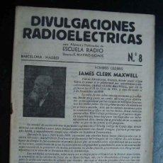Radios antiguas: ELECTRONICA, CUADERNO NUM. 8 DIVULGACIONES RADIOELECTRICAS - ESCUELA RADIO MAYMO - AÑOS 50. Lote 31898522