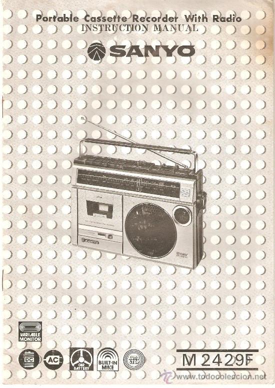 MANUAL INSTRUCCIONES RADIO CASETE SANYO MODELO M 2429F (Radios, Gramófonos, Grabadoras y Otros - Catálogos, Publicidad y Libros de Radio)