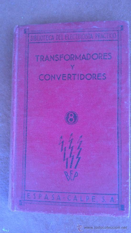 &-MEDICIONES ELECTRICAS DE TALLER-BIBLIOTECA DEL ELECTRICISTA PRACTICO(ESPASA-CALPE) (Radios, Gramófonos, Grabadoras y Otros - Catálogos, Publicidad y Libros de Radio)
