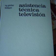 Radios antiguas: ASISTENCIA TECNICA TELEVISION - 1965. Lote 32449610
