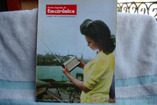 REVISTA ESPAÑOLA DE ELECTRONICA-N-115-JUNIO DE 1964 (Radios, Gramófonos, Grabadoras y Otros - Catálogos, Publicidad y Libros de Radio)