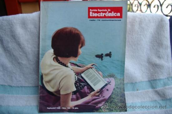REVISTA ESPAÑOLA DE ELECTRONICA-N-166 JULIO 1968 (Radios, Gramófonos, Grabadoras y Otros - Catálogos, Publicidad y Libros de Radio)