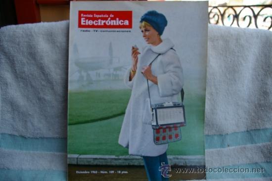 REVISTA ESPAÑOLA DE ELECTRONICA-N-109 -DICIEMBRE DE 1963 (Radios, Gramófonos, Grabadoras y Otros - Catálogos, Publicidad y Libros de Radio)