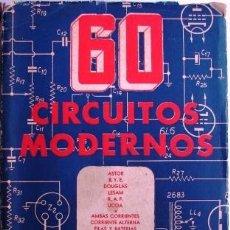 Radios antiguas: 60 CIRCUITOS MODERNOS ( RADIOS VALVULARES) - JHONSON, WALTER. Lote 32612422