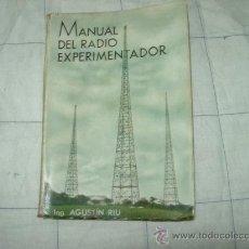 Radios antiguas: MANUAL DEL RADIO EXPERIMENTADOR. Lote 32652750