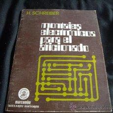 Radios antiguas: MONTAJES ELECTRONICOS PARA EL AFICIONADO-RADIO. Lote 32848504