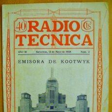 Radios antiguas: RADIO TÉCNICA Nº 2- AÑO III - 15 MAYO 1928 - RECEPTOR BARCELONA 1928 - AUTOPOLARIZADOR. Lote 33487317