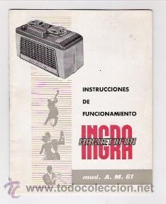 MAGNETOFON INGRA INSTRUCCIONES DE USO (Radios, Gramófonos, Grabadoras y Otros - Catálogos, Publicidad y Libros de Radio)