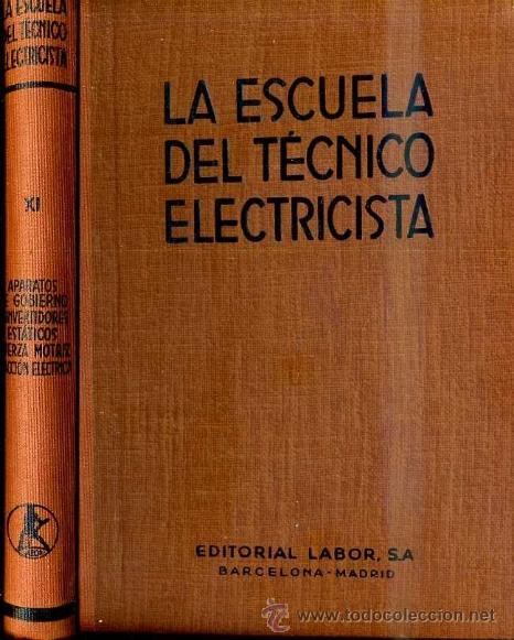 FUERZA MOTRIZ Y TRACCIÓN ELÉCTRICA (ESCUELA TÉCNICO ELECTRICISTA LABOR, 1961) (Radios, Gramófonos, Grabadoras y Otros - Catálogos, Publicidad y Libros de Radio)