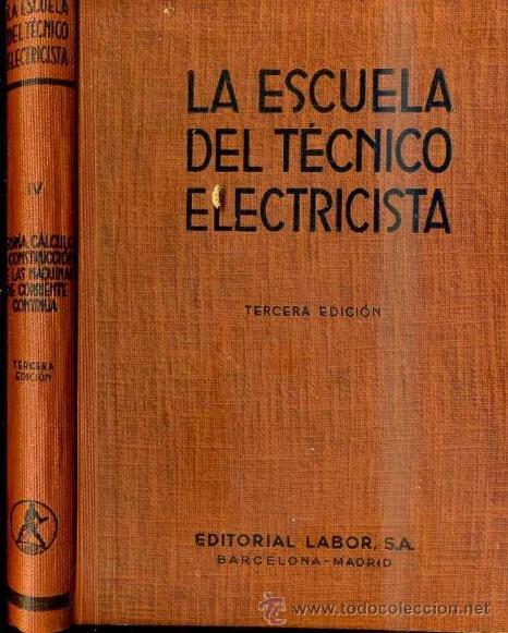 MÁQUINAS DE CORRIENTE CONTINUA (ESCUELA TÉCNICO ELECTRICISTA LABOR, 1959) (Radios, Gramófonos, Grabadoras y Otros - Catálogos, Publicidad y Libros de Radio)