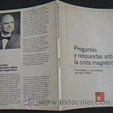 Radios antiguas: PREGUNTAS Y RESPUESTAS SOBRE LA CINTA MAGNÉTICA. FORMULADAS Y CONTESTADAS POR HEINZ RITTER. 1971. Lote 34486141