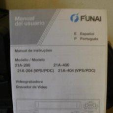 Radios antiguas: MANUAL INSTRUCCIONES VIDEO FUNAI MODELO 21A 200 Y 21A 400 EN ESPAÑOL Y PORTUGUES. Lote 34679006