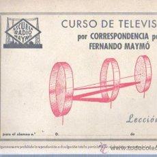 Radios antiguas: CUARDERNO CURSO DE TELEVISIÓN CORRESPONDENCIA - FERNANDO MAYMÓ LECCIÓN 5 ESCUELA RADIO. Lote 35227408