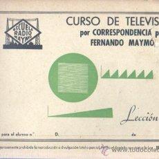 Radios antiguas: CUARDERNO CURSO DE TELEVISIÓN CORRESPONDENCIA - FERNANDO MAYMÓ LECCIÓN 3 ESCUELA RADIO. Lote 35227425