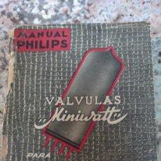 Radios antiguas: MANUAL PHILIPS DE VALVULAS MINIWATT. 1954. PRIMERA EDICION.. Lote 35497924