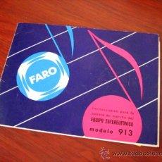 Radios antiguas: CATALOGO ORIGINAL EQUIPO ESTEREOFONICO MODELO 913 --FARO. Lote 35606646