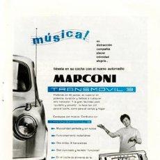 Radios antiguas: PÁGINA PUBLICIDAD ORIGINAL *AUTORRADIO MARCONI · TRANSMOVIL 3* AGENCIA PUBLICIDAD DANIS -- AÑO 1962. Lote 36124459