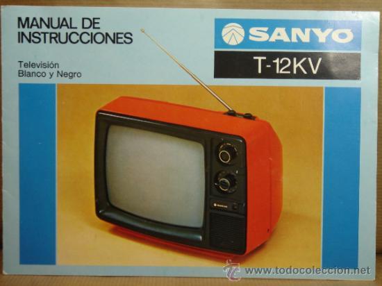 CATALOGO MANUAL INSTRUCCIONES TV - SANYO T-12KV - TELEVISION AÑOS 80 (Radios, Gramófonos, Grabadoras y Otros - Catálogos, Publicidad y Libros de Radio)