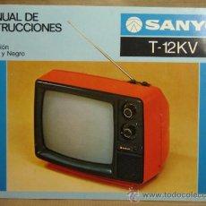 Radios antiguas: CATALOGO MANUAL INSTRUCCIONES TV - SANYO T-12KV - TELEVISION AÑOS 80 . Lote 36702498