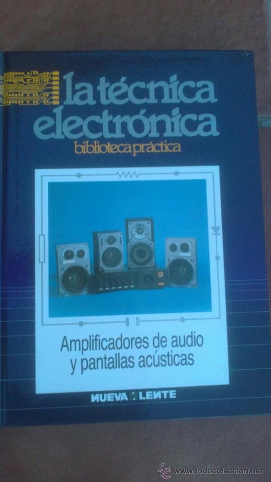 Radios antiguas: LA TÉCNICA ELECTRÓNICA. BIBLIOTECA PRÁCTICA NUEVA LENTE.10 VOLUMENES - Foto 4 - 37103693
