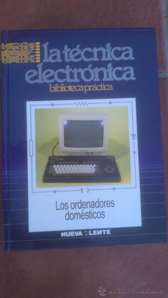 Radios antiguas: LA TÉCNICA ELECTRÓNICA. BIBLIOTECA PRÁCTICA NUEVA LENTE.10 VOLUMENES - Foto 5 - 37103693