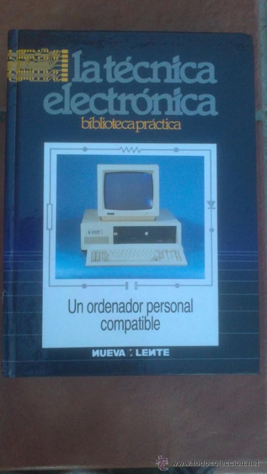 Radios antiguas: LA TÉCNICA ELECTRÓNICA. BIBLIOTECA PRÁCTICA NUEVA LENTE.10 VOLUMENES - Foto 6 - 37103693