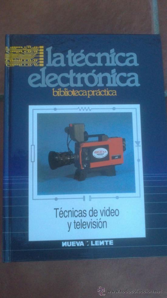 Radios antiguas: LA TÉCNICA ELECTRÓNICA. BIBLIOTECA PRÁCTICA NUEVA LENTE.10 VOLUMENES - Foto 8 - 37103693