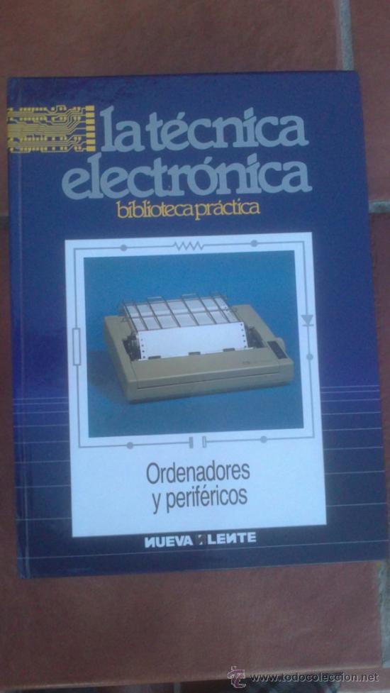 Radios antiguas: LA TÉCNICA ELECTRÓNICA. BIBLIOTECA PRÁCTICA NUEVA LENTE.10 VOLUMENES - Foto 9 - 37103693