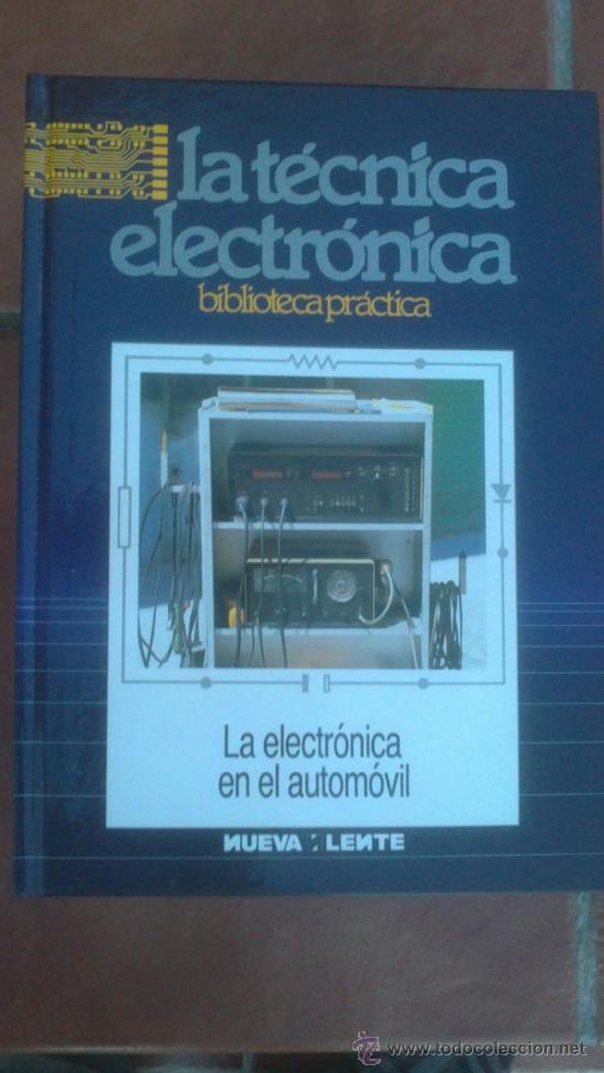 Radios antiguas: LA TÉCNICA ELECTRÓNICA. BIBLIOTECA PRÁCTICA NUEVA LENTE.10 VOLUMENES - Foto 10 - 37103693