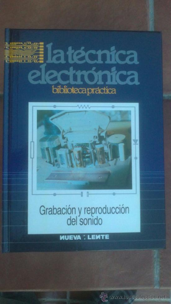 Radios antiguas: LA TÉCNICA ELECTRÓNICA. BIBLIOTECA PRÁCTICA NUEVA LENTE.10 VOLUMENES - Foto 11 - 37103693