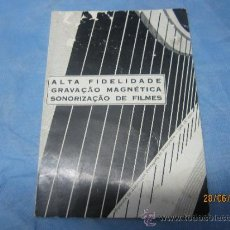 Radios antiguas: ALTA FIDELIDADE GRAVACAO MAGNETICA SONORIZACAO DE FILMES AÑO 1966. Lote 37960958