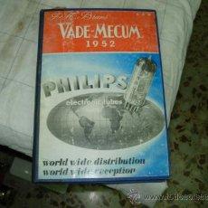 Radios antiguas: VADEMECUM PHILIPS 1952. Lote 38091734