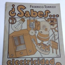 Rádios antigos: ¿SABES....ELECTRICIDAD Y RADIO? - MANUALES DE INICIACION SABES - EDITORIAL SALVATELLA - AÑO 1948. Lote 40742461