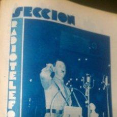 Radios antiguas: 1930. MÁS DE 50 REVISTAS -REVISTA SECCION RADIOTELEFONICA.- MUCHAS FOTOS . Lote 39463750