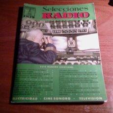 Radios antiguas: REVISTA SELECCIONES DE RADIO -- Nº 16 -- EDITORIAL BRUGUERA -- AÑOS 50'. Lote 51324755