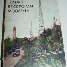 Radios antiguas: RADIO RECEPCION MODERNA (BARCELONA, 1941). Lote 38249466