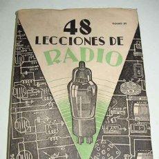 Radios antiguas: ANTIGUO LIBRO 48 LECCIONES DE RADIO. TOMO IV - 1957 - POR SUSMANSCKY, JOSÉ - RADIO, RADIOTECNIA - ED. Lote 38251541