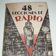 Radios antiguas: ANTIGUO LIBRO MANUAL CON 48 LECCIONES DE RADIO TOMO II - MANUAL DE 48 LECCIONESDE RADIO, PARA RADIOS. Lote 38251542