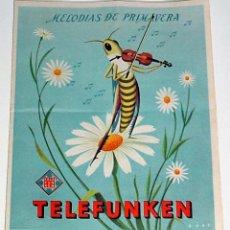 Radios antiguas: ANTIGUO CATALGO DE RADIOS TELEFUNKEN, MELODIAS DE PRIMAVERA, 4 PAGINAS, MIDE 16 X 13 CMS.. Lote 38278488