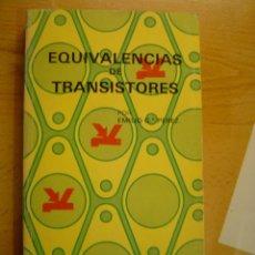 Radios antiguas: EQUIVALENCIAS DE TRANSISTORES - 1976. Lote 40348543