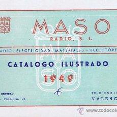 Radios antiguas - CATALOGO COMERCIAL MASO RADIO, S.L. - MODELOS AÑO 1949 - VALENCIA. Valencia: 1949. Ilustrada. 17x11. - 40892636
