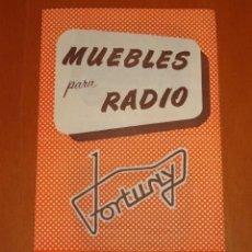 Radios antiguas: FOLLETO CATALOGO MUEBLES PARA RADIO FORTUNY, JUAN BRUNET RADIO-OHM (BARCELONA). Lote 41013730