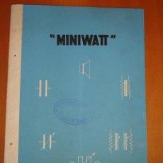 Radios antiguas: FOLLETO CATALOGO MINIWAT, PIEZAS PARA RECEPTORES (RADIO). Lote 41014040
