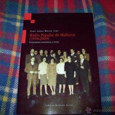 Radios antiguas: RÀDIO POPULAR DE MALLORCA ( 1959-2009).JOAN JOSEP.DEDICATORIA D'UNA DE LES PROTAGONISTES DEL LLIBRE.. Lote 42517577