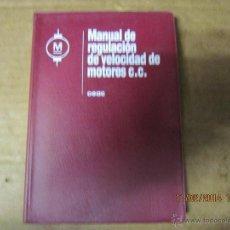 Radios antiguas: CEAC,MANUAL DE REGULACION DE VELOCIDAD EN MOTORES DE CORRIENTE CONTINUA.. Lote 41529362