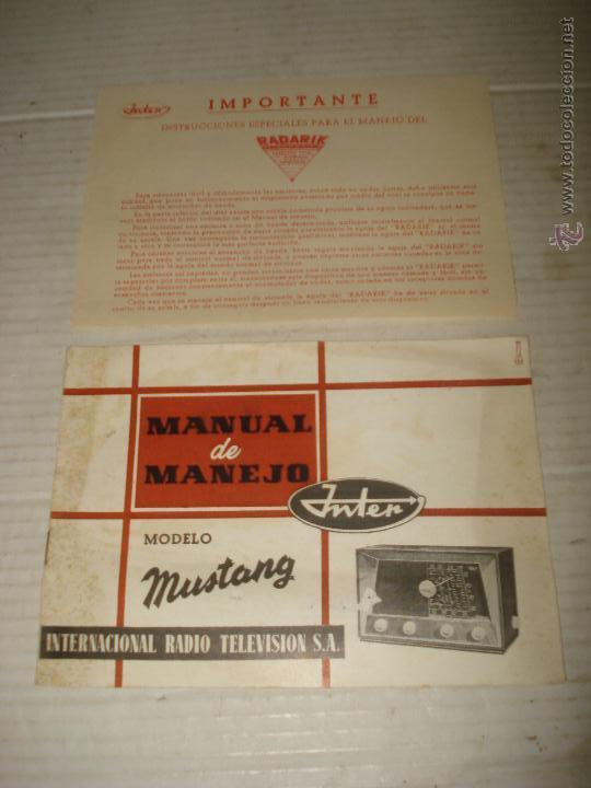 ANTIGUO MANUAL DE MANEJO DE RADIO INTER INTENCIONAL RADIO TELEVISIÓN S.A. MODELO MUSTANG - AÑO 1950S (Radios, Gramófonos, Grabadoras y Otros - Catálogos, Publicidad y Libros de Radio)