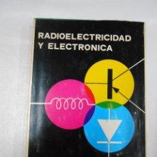 Radios antiguas: RADIOELECTRICIDAD Y ELECTRONICA. ANGEL ZAPATA FERRER. TDK175. Lote 42334024