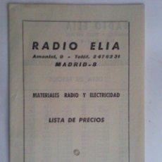 Radios antiguas: RADIO ELIA, MATERIALES RADIO Y ELECTRICIDAD, LISTA DE PRECIOS. Lote 155499854