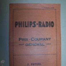 Radios antiguas: PHILIPS-RADIO. PRIX-COURANT GÉNÉRAL. 1ER. SEPTEMBRE 1929. FOLLETO PUBLICITARIO. Lote 43433143